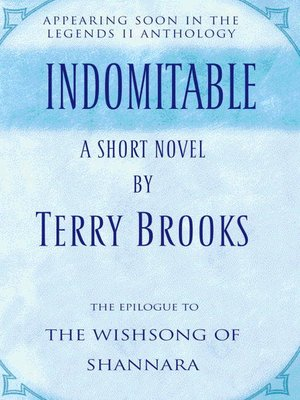 cover image of Indomitable: The Epilogue to The Wishsong of Shannara