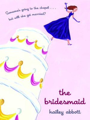 cover image of The Bridesmaid