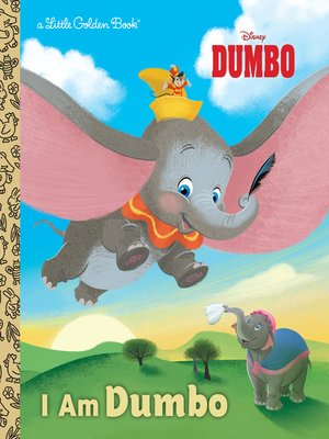 cover image of I Am Dumbo (Disney Classic)