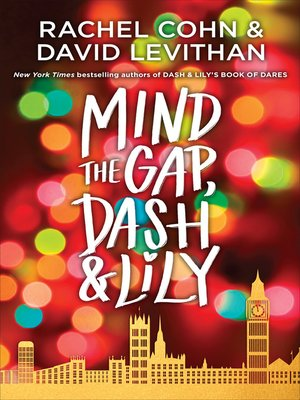 cover image of Mind the Gap, Dash & Lily