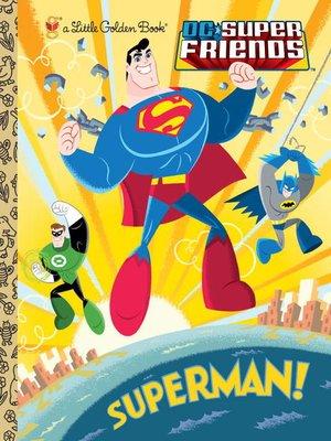 cover image of Superman! (DC Super Friends)