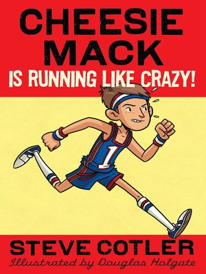 cover image of Cheesie Mack Is Running like Crazy!