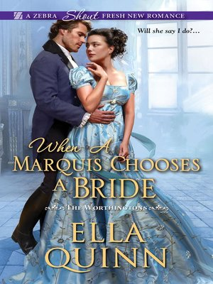 cover image of When a Marquis Chooses a Bride