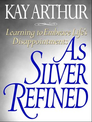 cover image of As Silver Refined