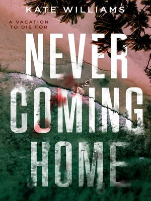 cover image of Never Coming Home