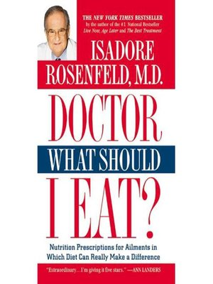 cover image of Doctor, What Should I Eat?