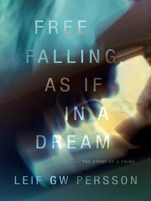 cover image of Free Falling, As If in a Dream