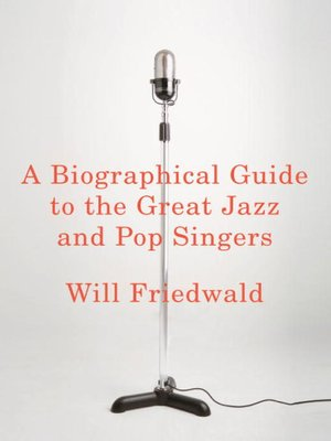 cover image of A Biographical Guide to the Great Jazz and Pop Singers