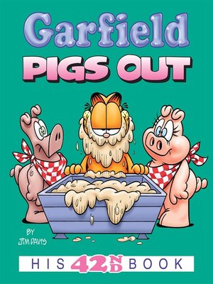 cover image of Garfield Pigs Out