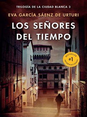 cover image of Los señores del tiempo