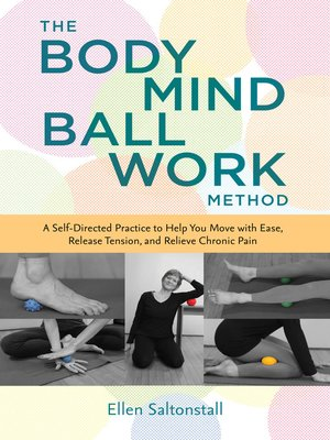 cover image of The Bodymind Ballwork Method