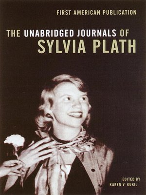 cover image of The Unabridged Journals of Sylvia Plath