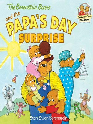 cover image of The Berenstain Bears and the Papa's Day Surprise