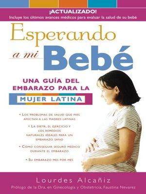 cover image of Esperando a mi bebé
