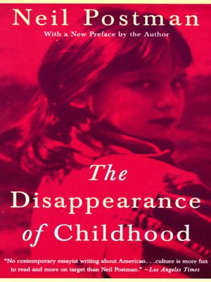 cover image of The Disappearance of Childhood