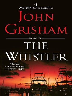 cover image of The Whistler a Novel