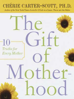 cover image of The Gift of Motherhood