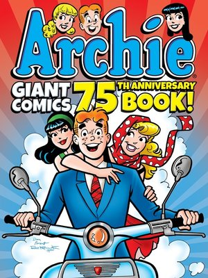 cover image of Archie Giant Comics 75th Anniversary Book