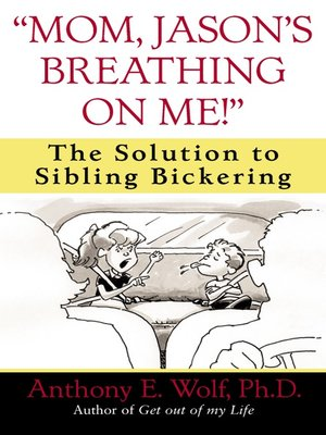 "cover image of ""Mom, Jason's Breathing on Me!"""