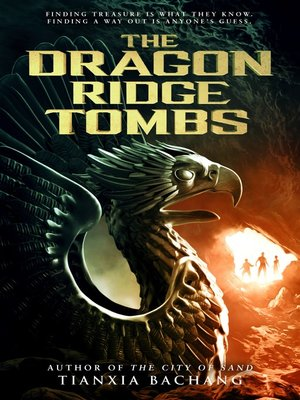 cover image of The Dragon Ridge Tombs