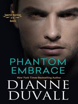 cover image of Phantom Embrace