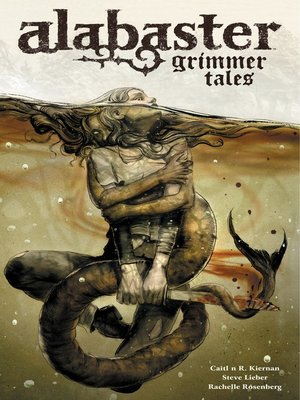 cover image of Alabaster: Grimmer Tales