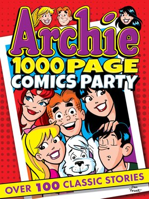 cover image of Archie 1000 Page Comics Party