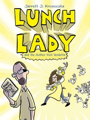 cover image of Lunch Lady and the Author Visit Vendetta