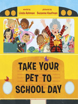 cover image of Take Your Pet to School Day
