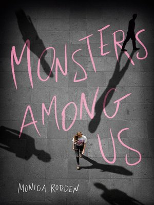 cover image of Monsters Among Us