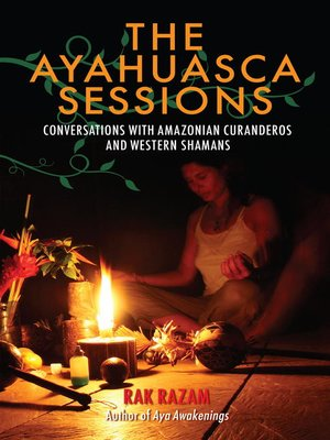 cover image of The Ayahuasca Sessions