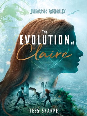 cover image of The Evolution of Claire (Jurassic World)
