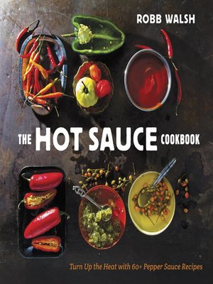 cover image of The Hot Sauce Cookbook