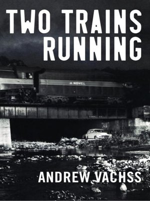 cover image of Two Trains Running