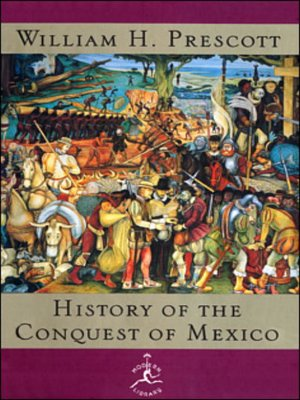 cover image of The History of the Conquest of Mexico