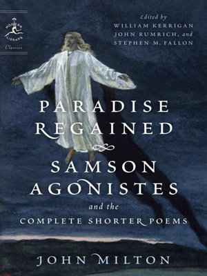 cover image of Paradise Regained, Samson Agonistes, and the Complete Shorter Poems