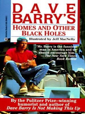 cover image of Dave Barry's Homes and Other Black Holes