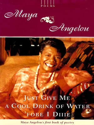 cover image of Just Give Me a Cool Drink of Water 'fore I Diiie