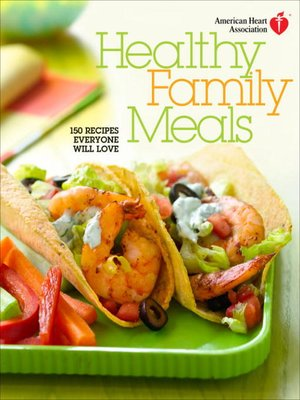 cover image of American Heart Association Healthy Family Meals