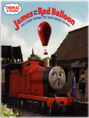 cover image of James and the Red Balloon and Other Thomas the Tank Engine Stories (Thomas & Friends)