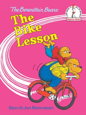 cover image of The Berenstain Bears The Bike Lesson