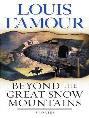 cover image of Beyond the Great Snow Mountains