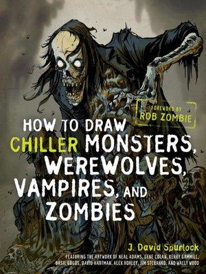 cover image of How to Draw Chiller Monsters, Werewolves, Vampires, and Zombies