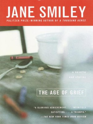 cover image of The Age of Grief