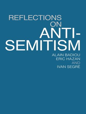 cover image of Reflections On Anti-Semitism