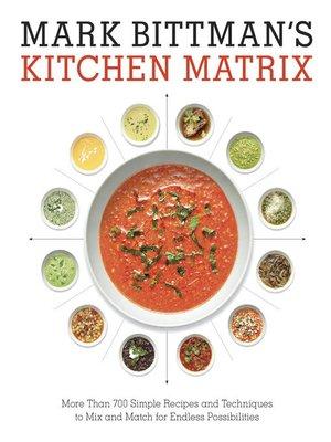 cover image of Mark Bittman's Kitchen Matrix