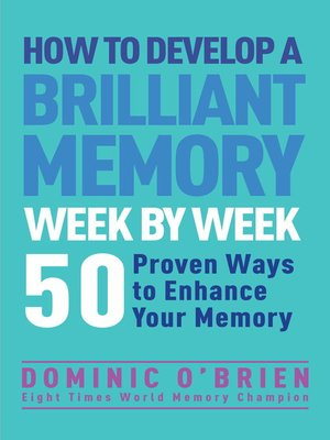 cover image of How to Develop a Brilliant Memory Week by Week