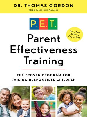 Parent Effectiveness Training by Dr  Thomas Gordon