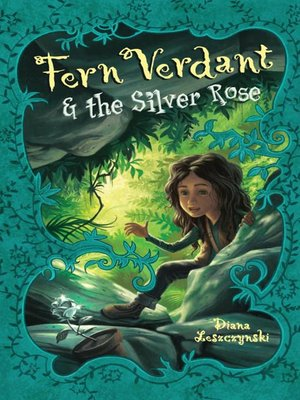 cover image of Fern Verdant and the Silver Rose