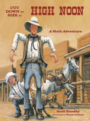 cover image of Cut Down to Size at High Noon